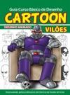 Guia Curso Bsico De Desenho Cartoon - Viles
