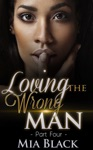 Loving The Wrong Man 4