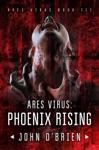 ARES Virus Phoenix Rising