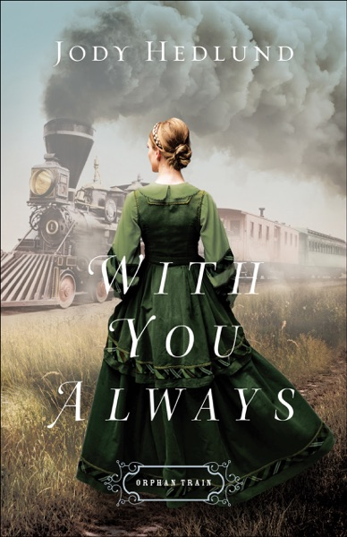 With You Always - Jody Hedlund book cover