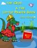 The Croc & The Little Prayer Book