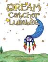 Dream Catcher Lullabies