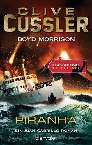 Clive Cussler & Boyd Morrison - Piranha
