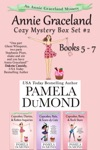 The Annie Graceland Cupcakes Cozy Mystery Series Box Set 2 Books 5 - 7