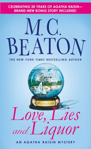 M.C. Beaton - Love, Lies and Liquor