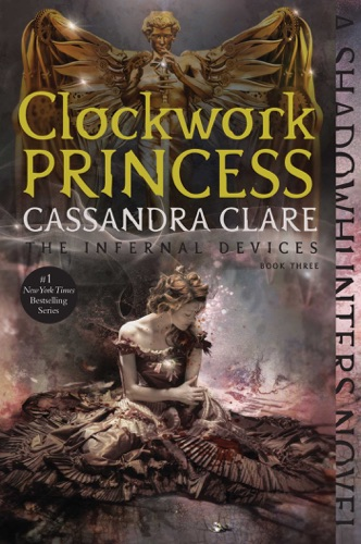 Cassandra Clare - Clockwork Princess