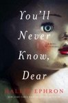 Youll Never Know Dear