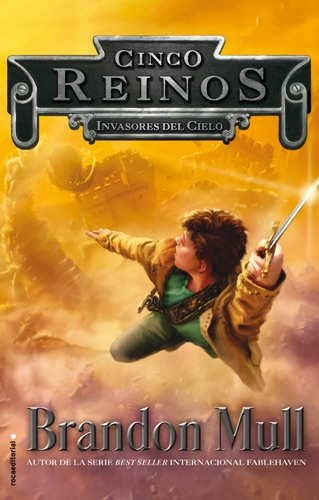 Brandon Mull - Invasores del cielo