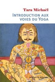 Book's Cover of Introduction aux voies du Yoga