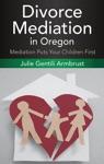 Divorce Mediation In Oregon