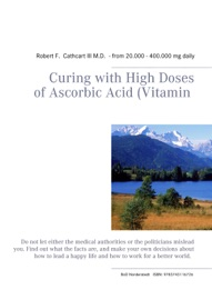 Curing With High Doses Of Ascorbic Acid Vitamin