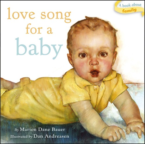 Marion Dane Bauer - Love Song for a Baby