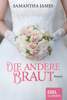 Samantha James - Die andere Braut Grafik