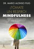 ¡Tómate un respiro! Mindfulness Book Cover