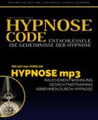 Hypnose Code - Entschlüssele die Geheimnisse der Hypnose