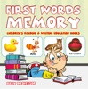 First Words Memory : Children's Reading & Writing Education Books