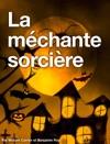 La Mchante Sorcire