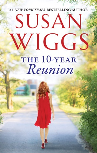 Susan Wiggs - The 10-Year Reunion