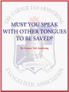 Must You Speak With Other Tongues To Be Saved
