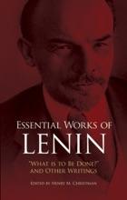 Essential Works Of Lenin