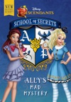 School Of Secrets Allys Mad Mystery Disney Descendants