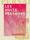 Les Nuits Persanes