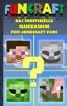 Funcraft - Das Inoffizielle Quizbuch Fr Minecraft Fans