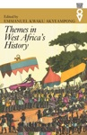 Themes In West Africas History