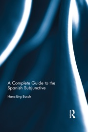 The Spanish Subjunctive A Reference For Teachers
