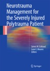 Neurotrauma Management For The Severely Injured Polytrauma Patient