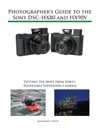 Photographers Guide To The Sony DSC-HX80 And HX90V