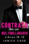 Contrato Con Un Multimillonario Libros 10-12
