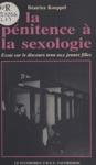 De La Pnitence  La Sexologie  Essai Sur Le Discours Tenu Aux Jeunes Filles