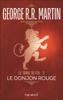 Le Trône de Fer (Tome 2) - Le donjon rouge - George R.R. Martin