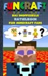 Funcraft - Das Inoffizielle Rtselbuch Fr Minecraft Fans