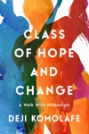 Class Of Hope And Change