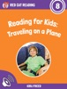 Reading for Kids: Traveling on a Plane