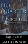 No Quarter Wenches - Volume 3