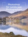 Photoshop For Landscape Photographers