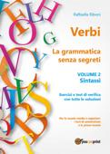 Verbi. La grammatica senza segreti. Volume 2. Sintassi Book Cover