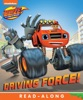 Driving Force! (Board) (Blaze And The Monster Machines) (Enhanced Edition)