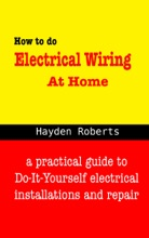 How to do Electrical Wiring at Home