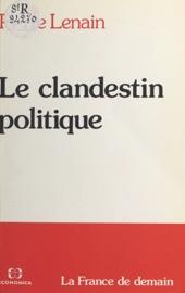Le Clandestin Politique