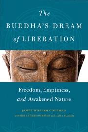 THE BUDDHAS DREAM OF LIBERATION