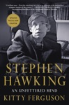 Stephen Hawking An Unfettered Mind