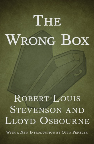 Lloyd Osbourne & Robert Louis Stevenson - The Wrong Box