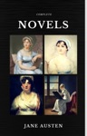 Jane Austen The Complete Novels Quattro Classics The Greatest Writers Of All Time