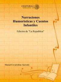 Narraciones Humoristicas Y Cuentos Infantiles