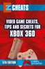 Video Game Cheats, Tips And Secrets For Xbox 360 - 5th Edition