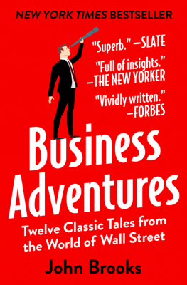 Business Adventures - John Brooks book